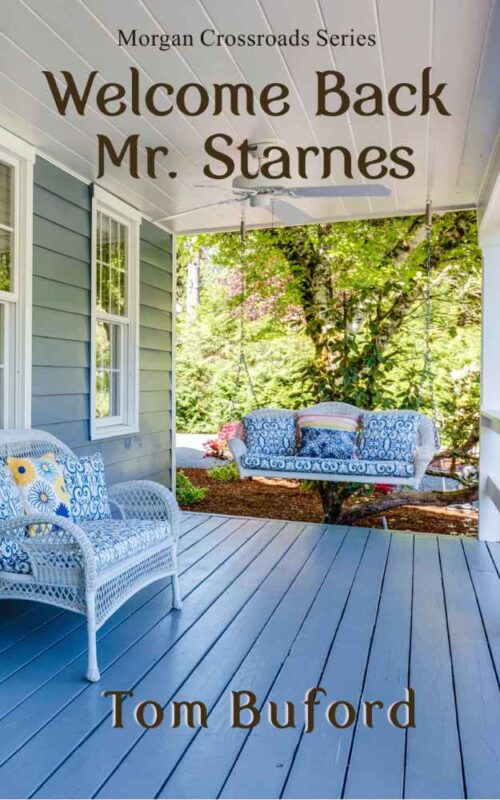 Welcome Back Mister Starnes clean small town and rural fiction by Tom Buford